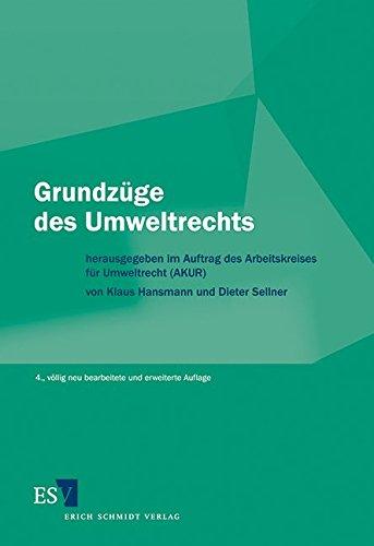 Grundzüge des Umweltrechts: Wolfgang E. Burhenne