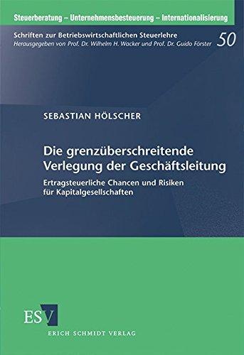 Die grenzüberschreitende Verlegung der Geschäftsleitung: Sebastian H�lscher