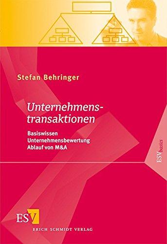 Unternehmenstransaktionen: Basiswissen - Unternehmensbewertung - Ablauf von M&A (Paperback): ...