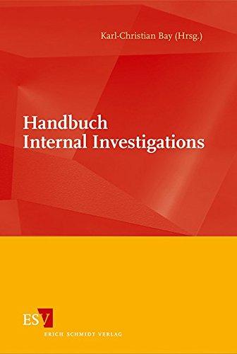 Handbuch Internal Investigations: Karl-Christian Bay