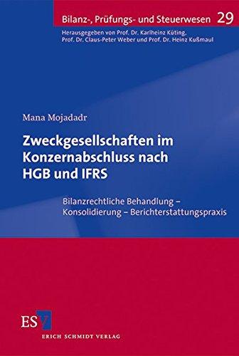 Zweckgesellschaften im Konzernabschluss nach HGB und IFRS: Mana Mojadadr