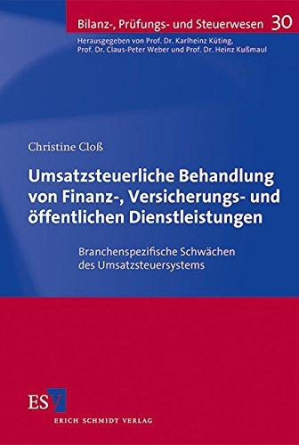 Umsatzsteuerliche Behandlung von Finanz-, Versicherungs- und öffentlichen Dienstleistungen: ...