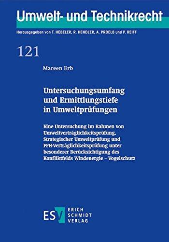 9783503154470: Untersuchungsumfang und Ermittlungstiefe in Umweltprüfungen: Eine Untersuchung im Rahmen von Umweltverträglichkeitsprüfung, Strategischer ... des Konfliktfelds Windenergie - Vogelschutz