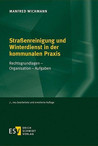 Straßenreinigung und Winterdienst in der kommunalen Praxis: Manfred Wichmann