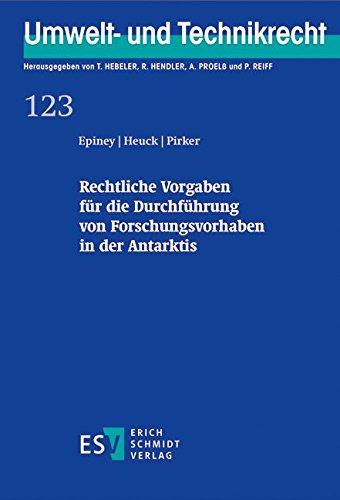 Rechtliche Vorgaben für die Durchführung von Forschungsvorhaben in der Antarktis: Astrid ...