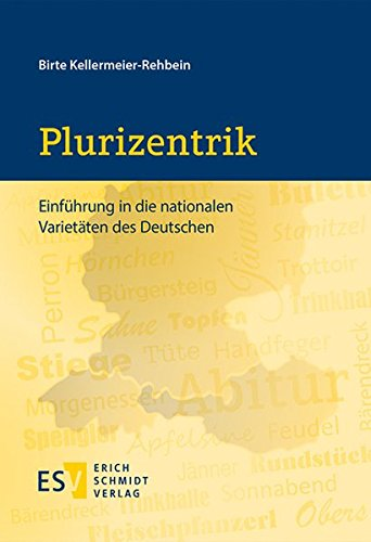 9783503155507: Plurizentrik: Einführung in die nationalen Varietäten des Deutschen