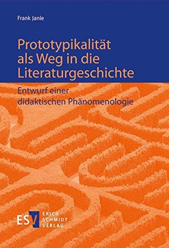 Prototypikalität als Weg in die Literaturgeschichte: Frank Janle