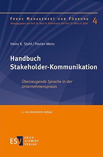 Handbuch Stakeholder-Kommunikation: Heinz K. Stahl
