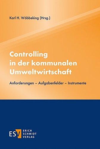 Controlling in der kommunalen Umweltwirtschaft: Karl H. Wöbbeking