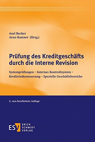 Prüfung des Kreditgeschäfts durch die Interne Revision: Axel Becker