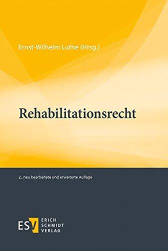 Rehabilitationsrecht: Ernst-Wilhelm Luthe