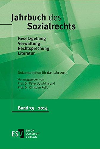Jahrbuch des Sozialrechts Dokumentation für das Jahr 2013: Peter Udsching