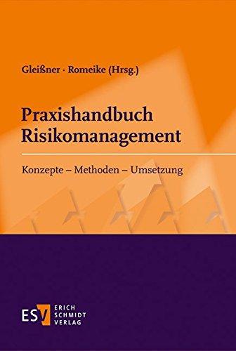 Praxishandbuch Risikomanagement: Werner Gleißner