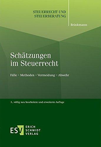 Schätzungen im Steuerrecht: Michael Brinkmann