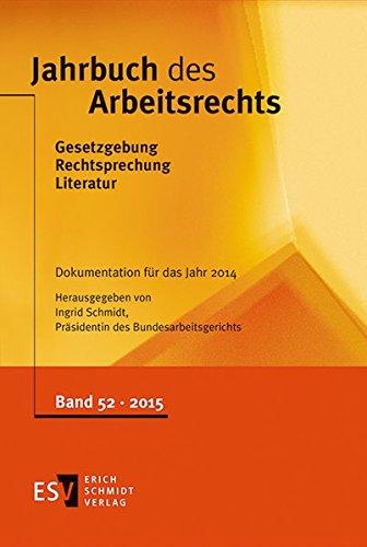 Jahrbuch des Arbeitsrechts: Ingrid Schmidt