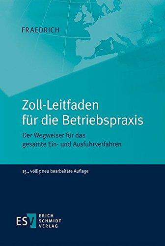 Zoll-Leitfaden für die Betriebspraxis: Dieter Fraedrich