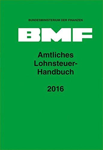 9783503163656: Amtliches Lohnsteuer-Handbuch 2016