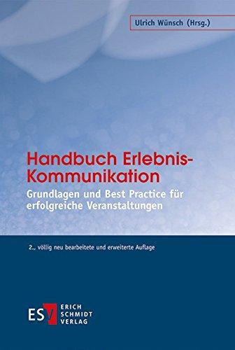 Handbuch Erlebnis-Kommunikation: Ulrich W�nsch