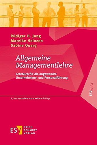 Allgemeine Managementlehre: R�diger H. Jung