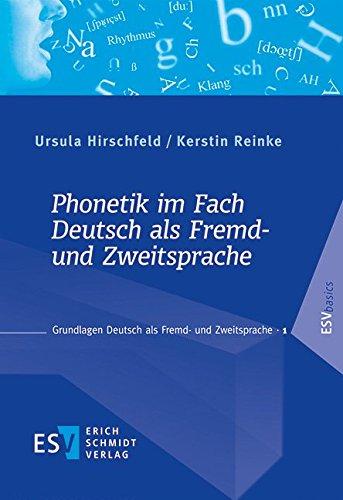 Phonetik im Fach Deutsch als Fremd- und: Ursula Hirschfeld, Kerstin