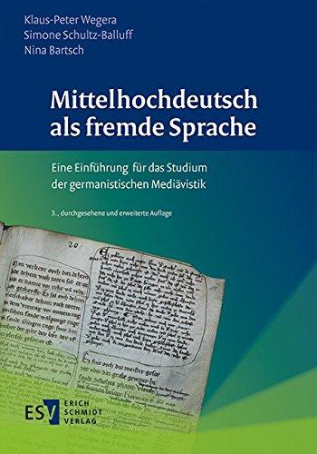 9783503170265: Mittelhochdeutsch als fremde Sprache: Eine Einführung für das Studium der germanistischen Mediävistik