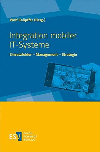 Integration mobiler IT-Systeme