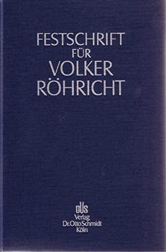 Festschrift fur Volker Rohricht zum 65. Geburtstag: Schmidt Dr. Otto