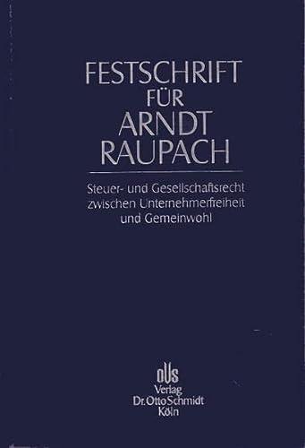 Festschrift für Arndt Raupach: Schmidt Dr. Otto