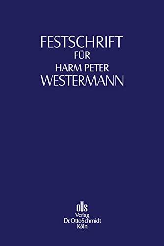 Festschrift für Harm Peter Westermann zum 70. Geburtstag: Lutz Aderhold