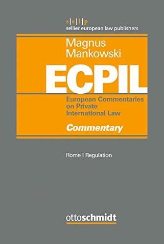 Rome I Regulation - Commentary (Magnus/Mankowski, European: Schmidt, Otto, Dr.,