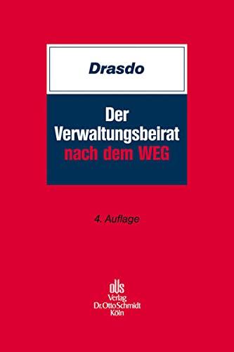 9783504150044: Der Verwaltungsbeirat nach dem WEG: Aufgaben - Vergütung - Haftung