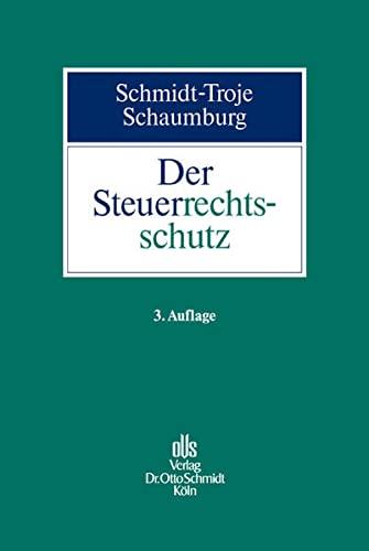 Der Steuerrechtsschutz: Heide Schaumburg