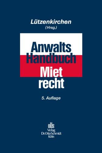 Anwalts-Handbuch Mietrecht: Klaus Lützenkirchen