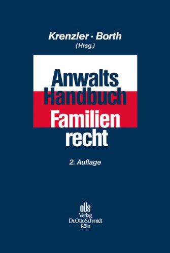 9783504180768: Anwalts-Handbuch Familienrecht