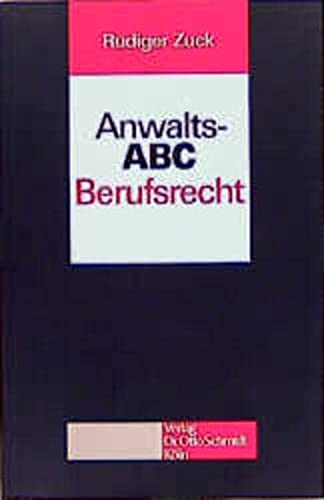 9783504181024: Anwalts- ABC Berufsrecht.