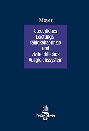 Steuerliches Leistungsfähigkeitsprinzip und zivilrechtliches Ausgleichungssystem: André Meyer