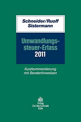 Umwandlungssteuer-Erlass 2011: Norbert Schneider