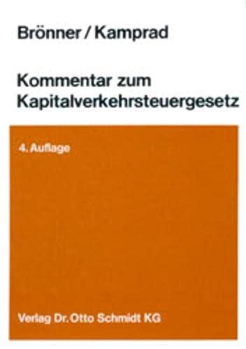 9783504259570: Kommentar zum Kapitalverkehrsteuergesetz: Gesellschaftsteuer, Borsenumsatzsteuer