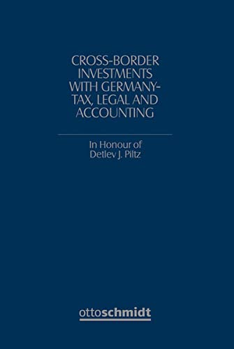 Cross-Border Investments with Germany - Tax, Legal and