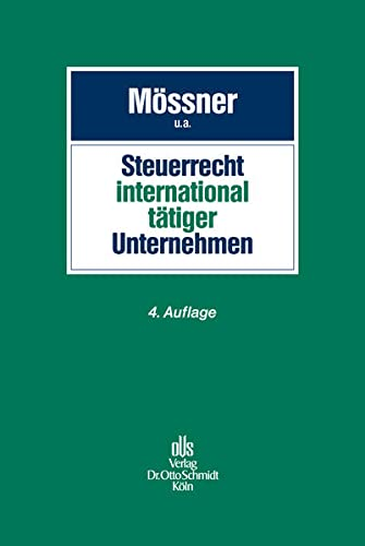 Steuerrecht international tätiger Unternehmen: J�rg Manfred M�ssner