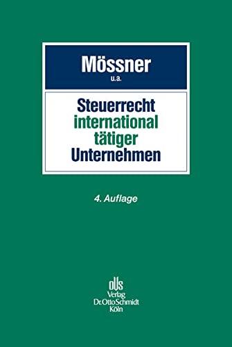 Steuerrecht international tätiger Unternehmen: Jörg Manfred Mössner