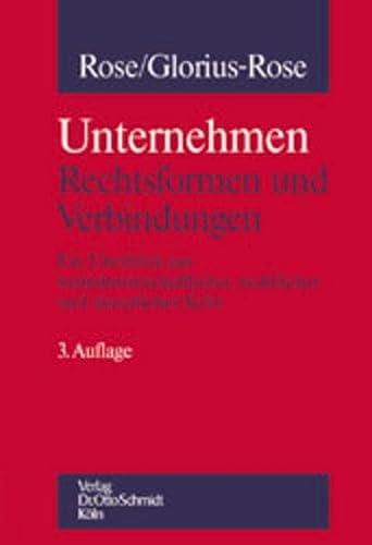 Unternehmung: Rechtsformen und Verbindungen: Gerd Rose