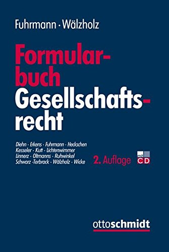 Formularbuch Gesellschaftsrecht: Lambertus J. Fuhrmann