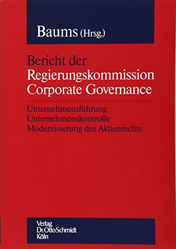 9783504317119: Bericht der Regierungskommission Corporate Governance.