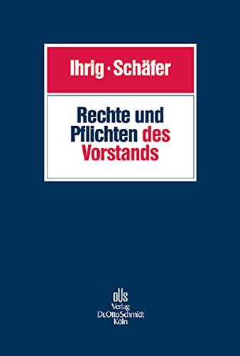 Rechte und Pflichten des Vorstands: Hans-Christoph Ihrig