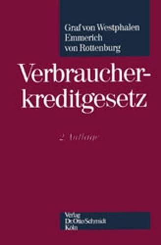 Verbraucherkreditgesetz: Westphalen, Friedrich von; Emmerich, Volker; Rottenburg, Frank von