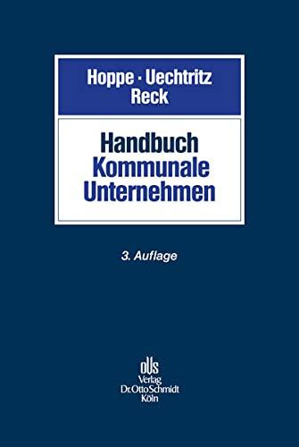 Handbuch Kommunale Unternehmen: Michael Uechtritz