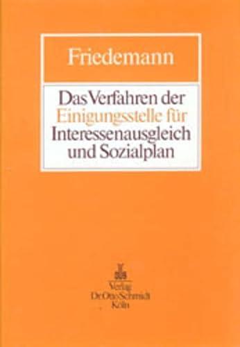 Das Verfahren der Einigungsstelle für Interessenausgleich und: Schmidt Dr. Otto