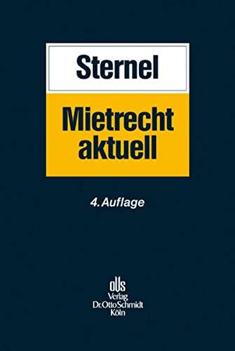 9783504450151: Sternel, F: Mietrecht aktuell