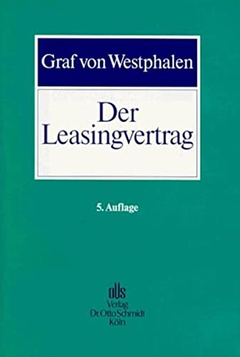 9783504450243: Der Leasingvertrag.